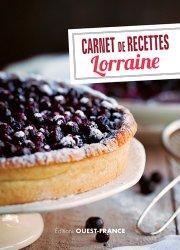 Dernières parutions dans Carnet de recettes, Lorraine