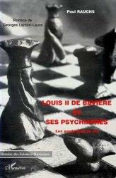 Dernières parutions dans Histoire des sciences humaines, Louis II de Bavière et ses psychiatres. Les garde-fous du roi