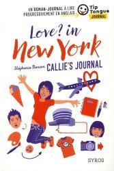 Dernières parutions sur Adolescents, Love ? In New York - Callie's journal