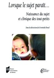 Dernières parutions dans Clinique psychanalytique et psychopathologie, Lorsque le sujet parait...
