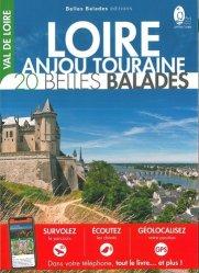 Dernières parutions sur Voyager par région, Loire Anjou Touraine : 20 belles balades