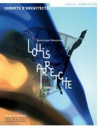 Dernières parutions dans Carnets d'architectes, Louis Arretche