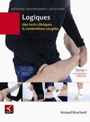 Souvent acheté avec Les Muscles, le Logiques des tests cliniques et contentions souples - Tome 1