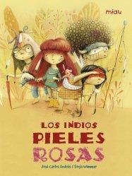 Dernières parutions sur Enfants et Préadolescents, LOS INDIOS PIELES ROSAS