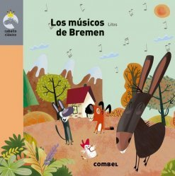 Dernières parutions sur Enfants et Préadolescents, LOS MUSICOS DE BREMEN