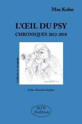 Dernières parutions dans Culture & Langage, L'oeil du psy. Chroniques 2012-2018 majbook ème édition, majbook 1ère édition, livre ecn major, livre ecn, fiche ecn