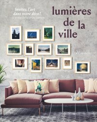 Dernières parutions dans Accrochage, Lumières de la ville. 21 reproductions