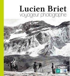 Dernières parutions sur Paysages de montagne, Lucien Briet. Voyageur photographe