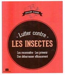 Souvent acheté avec Moustiquaires imprégnées et résistance des moustiques aux insecticides, le Lutter contre les insectes