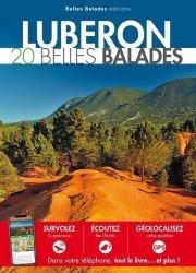 Dernières parutions dans Les guides Belles Balades, Luberon. 20 belles balades