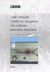 Souvent acheté avec Atlas des poissons et des crustacés d'eau douce des Comores, Mascareignes et Seychelles, le Lutte intégrée contre les ravageurs des cultures pérennes tropicales