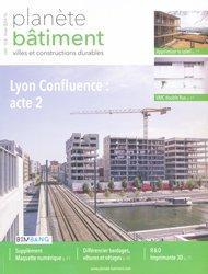 Dernières parutions dans Planète bâtiment, Lyon Confluence : acte 2