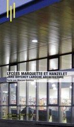 Dernières parutions dans L'esprit du lieu, Lycées Marquette et Hanzelet