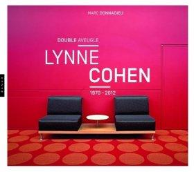 Dernières parutions dans Catalogues d'exposition, Lynne Cohen. Double aveugle (1970-2012)