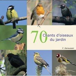 Dernières parutions sur Chants d'oiseaux, 70 Chants d'oiseaux du jardin