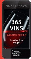 Souvent acheté avec Dictionnaire des vins de France, le 365 vins à moins de 20 euros