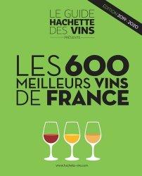 Dernières parutions dans Vins, 600 meilleurs vins de France 2019-2020