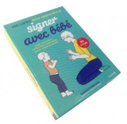 Dernières parutions sur Langue des signes, 100 cartes pour apprendre à signer avec bébé