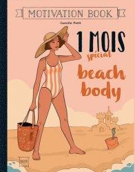 Dernières parutions dans Famille / Santé, 1 mois spécial beach body