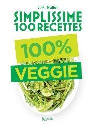 Dernières parutions dans Simplissime, 100% veggie