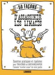 50 façons d'assassiner les limaces