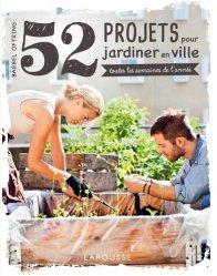 Dernières parutions sur Jardin de ville, 52 projets pour jardiner en ville