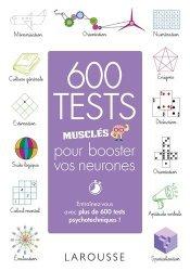 Dernières parutions sur Tests psychotechniques, 600 tests musclés pour booster vos neurones