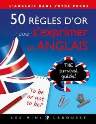 Dernières parutions dans Les Mini Larousse, 50 règles d'or pour s'exprimer en anglais