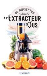 Dernières parutions sur Autres boissons froides, 60 recettes plaisir à l'extracteur de jus