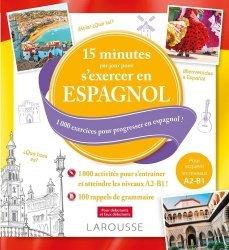 Dernières parutions sur Auto apprentissage (parascolaire), 15 minutes par jour pour s'exercer en espagnol
