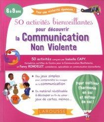 Dernières parutions sur Communication, 50 activités bienveillantes pour apprendre la communication non violente