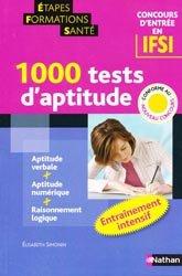 Souvent acheté avec Les tests d'aptitude au concours IFSI, le 1000 tests d'aptitude