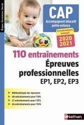 Dernières parutions sur CAP- BEP Petite enfance, 110 entraînements Epreuves professionnelles EP1 EP2 EP3 2020-2021