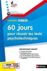 Dernières parutions dans Intégrer la fonction publique, 60 jours pour réussir les tests psychotechniques. Edition 2021-2022