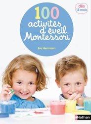 Souvent acheté avec L'enfant insupportable, le 100 activités d'éveil Montessori