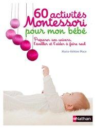 Souvent acheté avec L'approche piklérienne en multi-accueil, le 60 activités Montessori pour mon bébé