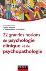 Souvent acheté avec La vie dans la peau, le 22 grandes notions de psychologie clinique et psychopathologie