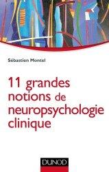 Souvent acheté avec Troubles neurocognitifs vasculaires et post-AVC, le 15 grandes notions de neuropsychologie clinique