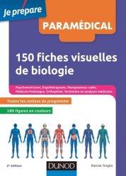 150 fiches visuelles de biologie pour réviser les concours paramédicaux