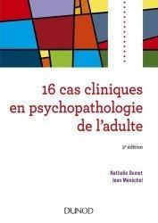 Souvent acheté avec Conseils pratiques de nutrithérapie, le 16 cas cliniques en psychopathologie de l'adulte