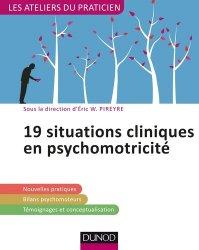 Dernières parutions dans Les ateliers du praticien, 19 situations cliniques en psychomotricité
