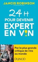 Dernières parutions sur Dégustation, 24h pour devenir expert en vin
