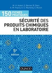 Dernières parutions sur Chimie industrielle, 150 fiches pratiques de sécurité des produits chimiques au laboratoire