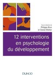 Dernières parutions dans Univers Psy, 12 interventions en psychologie du développement
