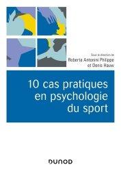 Dernières parutions dans Univers Psy, 10 cas pratiques en psychologie du sport
