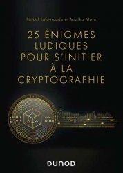 Dernières parutions dans Hors collection, 25 énigmes ludiques pour s'initier à la cryptographie