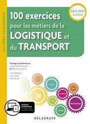 Dernières parutions sur CAP - Bac pro et techno, 100 exercices pour les métiers de la logistique et du transport