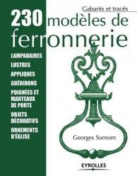 Dernières parutions dans Gabarits et tracés, 230 modèles de ferronnerie