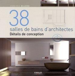 Dernières parutions sur Pièces d'eau, 38 salles de bain d'architectes
