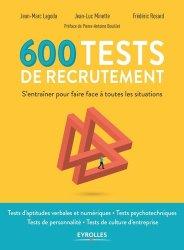 Dernières parutions sur Tests psychotechniques, 600 tests de recrutement. S'entraîner pour faire face à toutes les situations